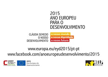 """INSTITUTO CAMÕES – """"2015 ANO EUROPEU PARA O DESENVOLVIMENTO –  EMBAIXADORA"""""""