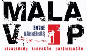 """Mala VIP (Vivacidade, Inovação Participação) –  """" Entre Barreiras"""""""