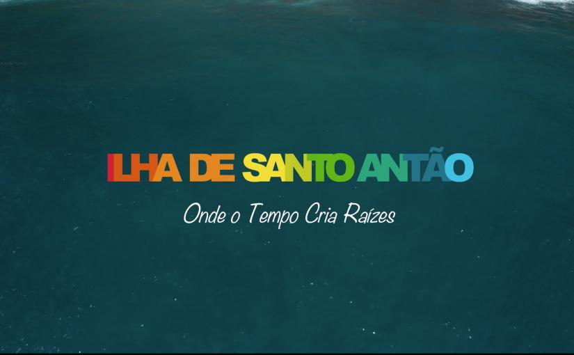 "Santo Antão Island -""WE know how to stop time """