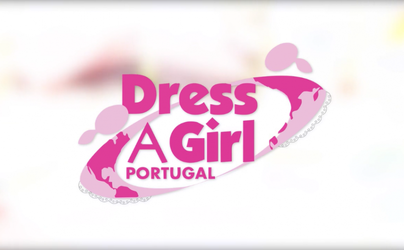DRESS A GIRL – PORTUGAL